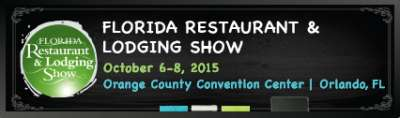 The Florida Restaurant & Lodging Show: October 6th - 8th